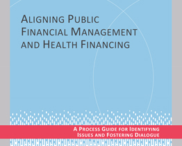 Aligning public financial management and health financing
