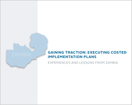 Gaining Traction: Executing Costed Implementation Plans Lessons from Zambia